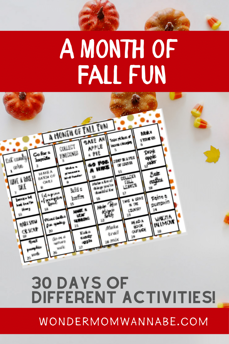 one month calendar of fall activities for kids next to pumpkins and candy corn with title text reading A Month of Fall Fun 30 Days of Different Activities