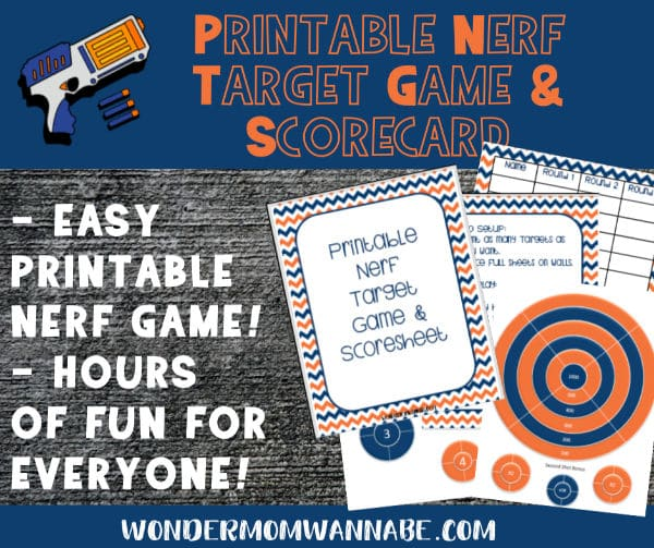 printable nerf targets with title text reading Printable Nerf Target Game & Scorecard, easy printable nerf game, hours of fun for everyone