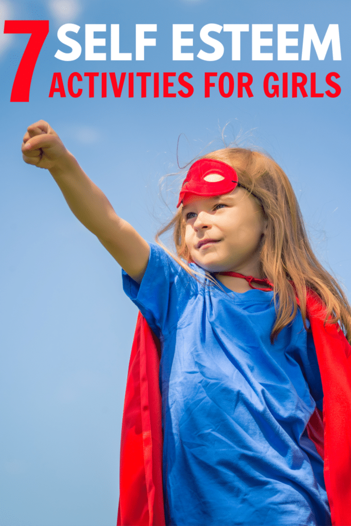 a girl in a superhero costume with title text reading 7 Self Esteem Activities for Girls
