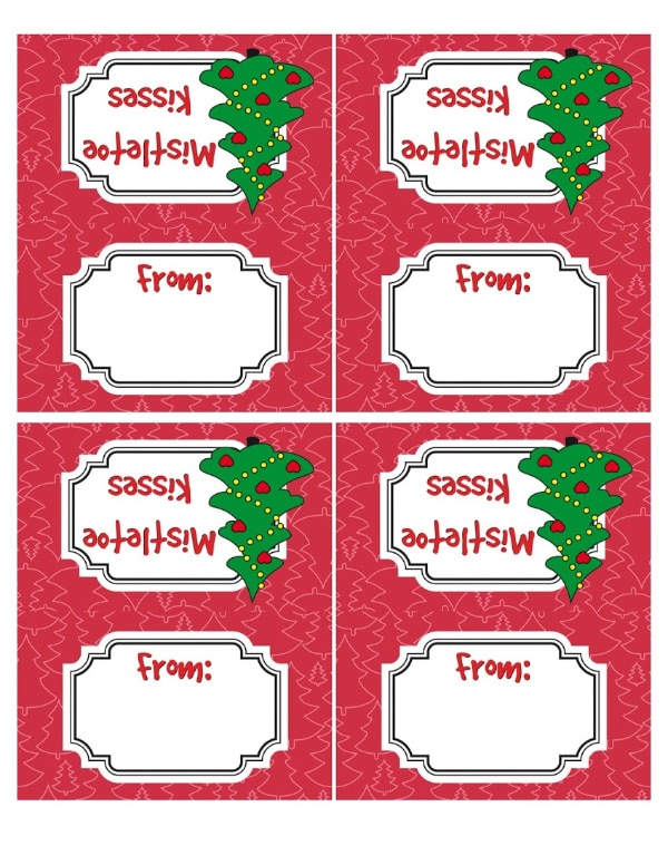 a red printable with the words mistletoe kisses and from on it with christmas trees next to the words