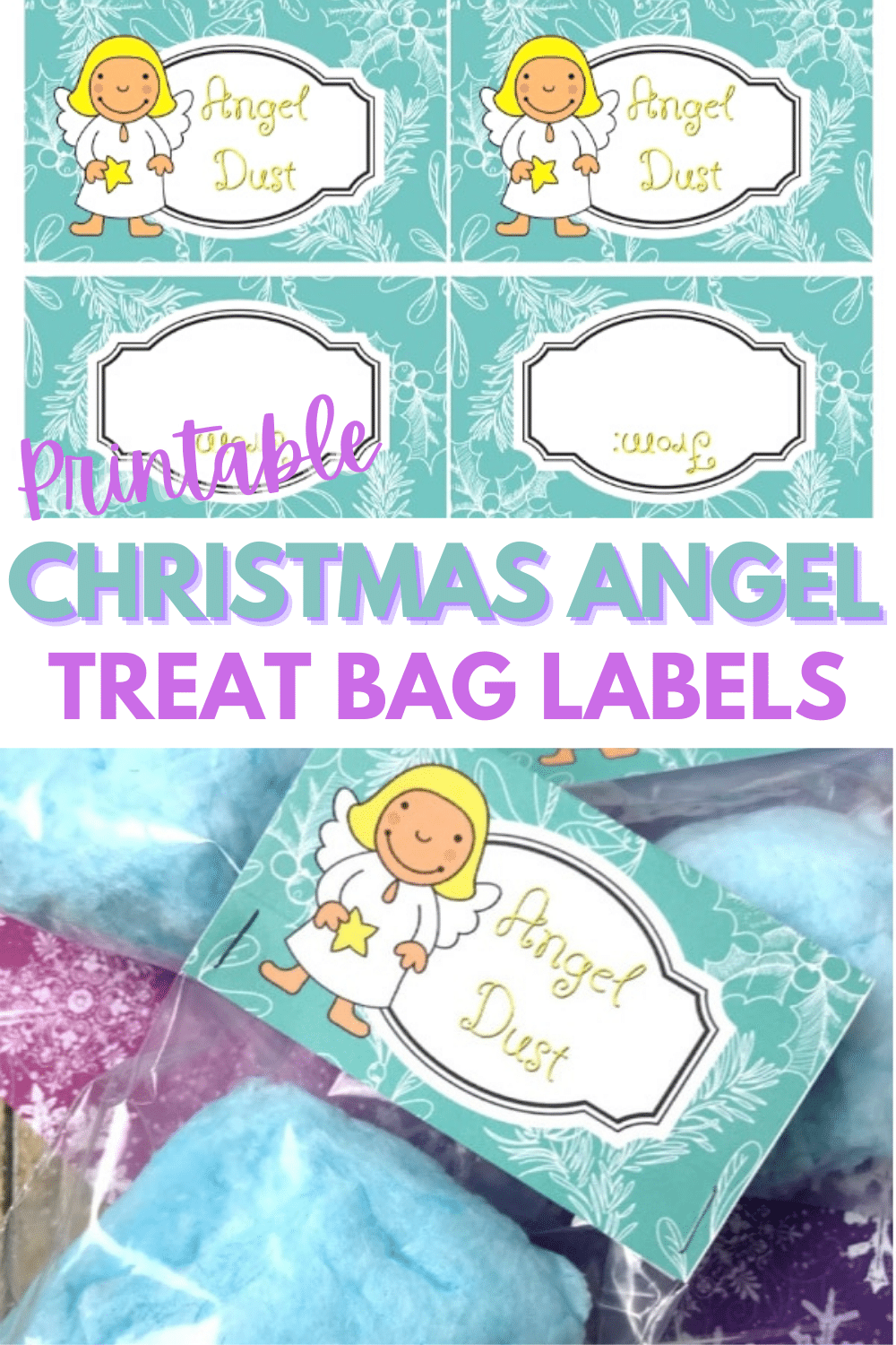 """These printable Christmas Angel Treat Bags are easy to make and kids will love getting a bag of """"angel dust"""" aka blue cotton candy as a treat! #treatbags #printables #christmas via @wondermomwannab"""