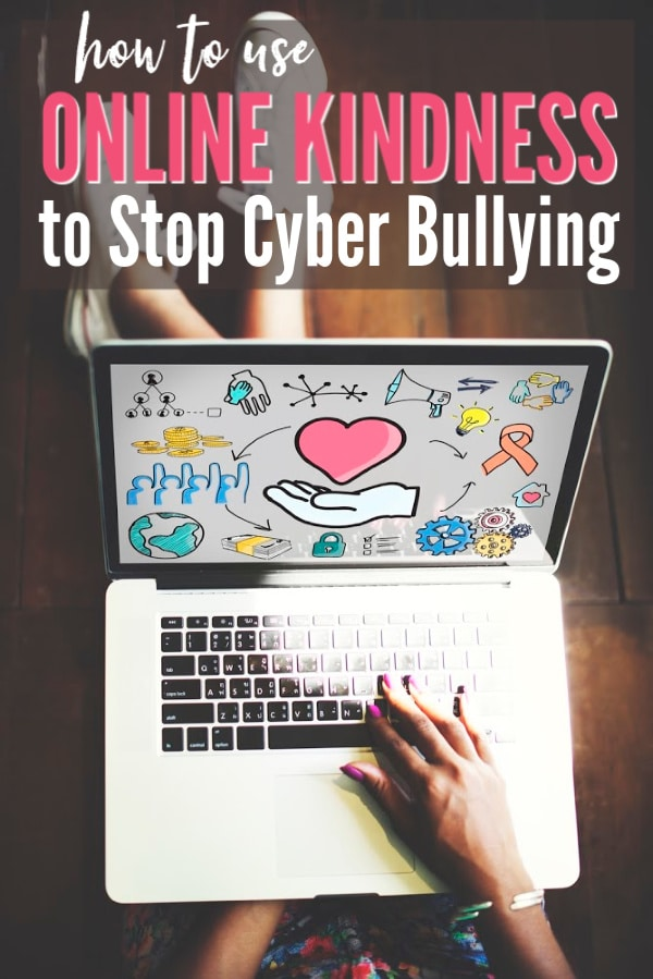 a laptop with a woman's hand on the keyboard with title text reading how to use Online Kindness to Stop Cyber Bullying