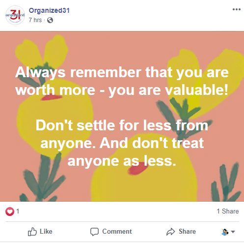 a facebook post with title text reading always remember that you are worth more you are valuable don't settle for less from anyone. And don't treat anyone as less