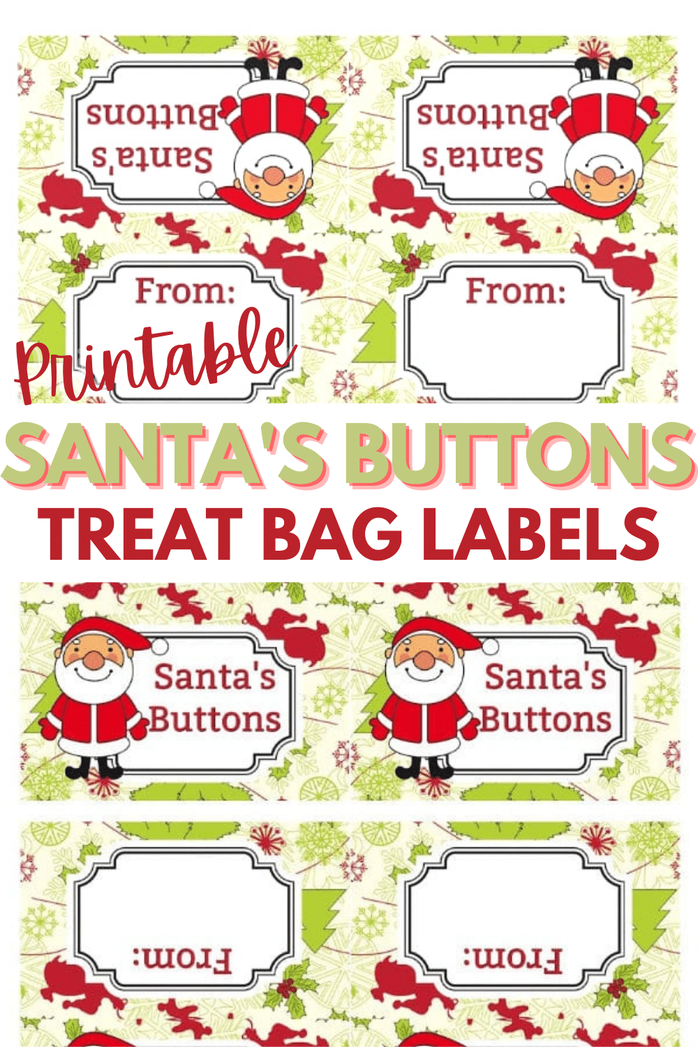 These adorable Santa's Buttons Treat Bags are so easy to make with my printable treat bag toppers. A great gift idea for class parties during the holidays. #treatbags #Christmas #printables via @wondermomwannab