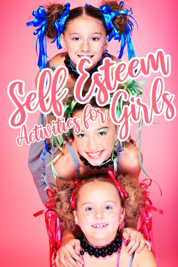 three girls with ribbons in their hair with a pink background and title text reading Self Esteem Activities for Girls