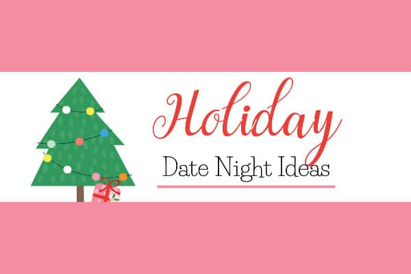 title text reading holiday and Christmas date night ideas on a pink and white background with a christmas tree