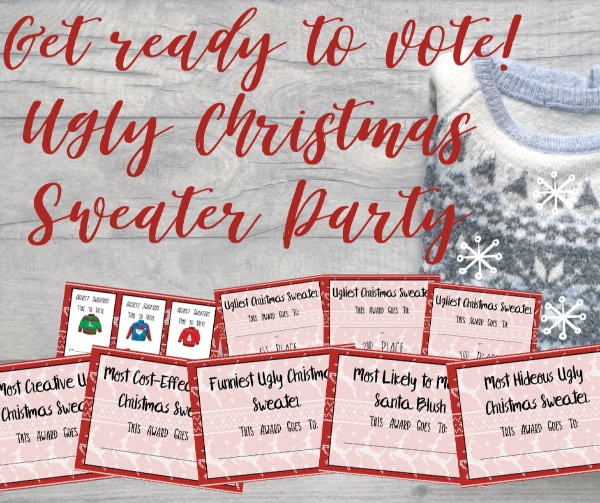 Ugly Sweater Party Printables over a winter sweater on a wood background with title text reading Get ready to vote! Ugly Christmas Sweater Party