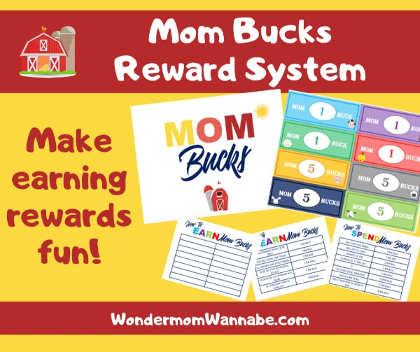 printable Mom Bucks and charts on a yellow and red background with title text reading Mom Bucks Reward System Make earning rewards fun!