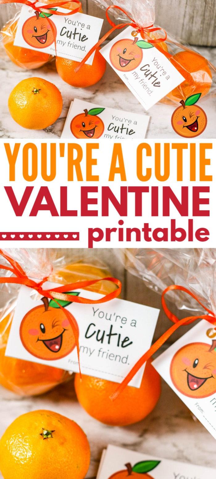 "a collage of treat bags filled with cutie oranges with ""You're a Cutie"" gift tag attached with orange curling ribbon with more gift tags and oranges on the counter with title text reading You're a Cutie Valentine Printable"