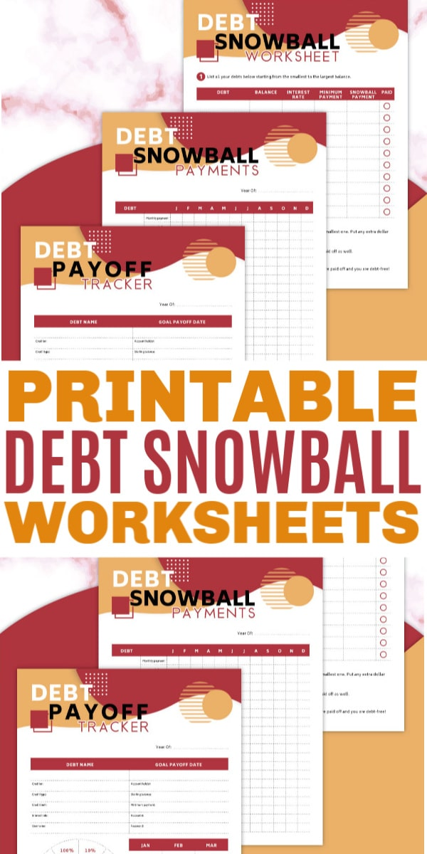 a collage of Free Printable Debt Snowball Worksheets for payments and a tracker on a red, white and orange background with title text reading Printable Debt Snowball Worksheets