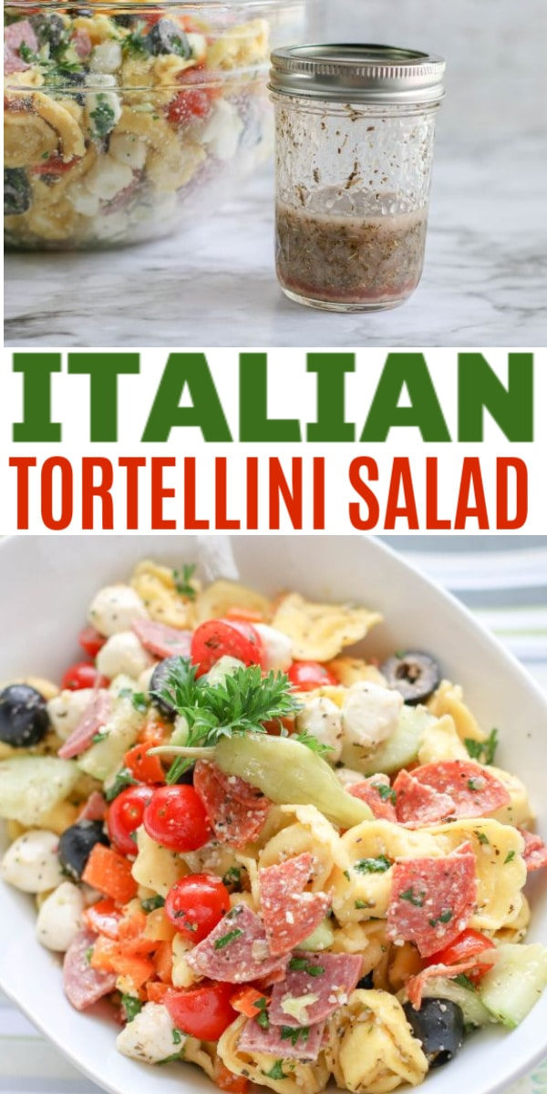 a collage of Italian tortellini salad in a white dish and in a glass bowl next to a jar of dressing with title text reading Italian Tortellini Salad