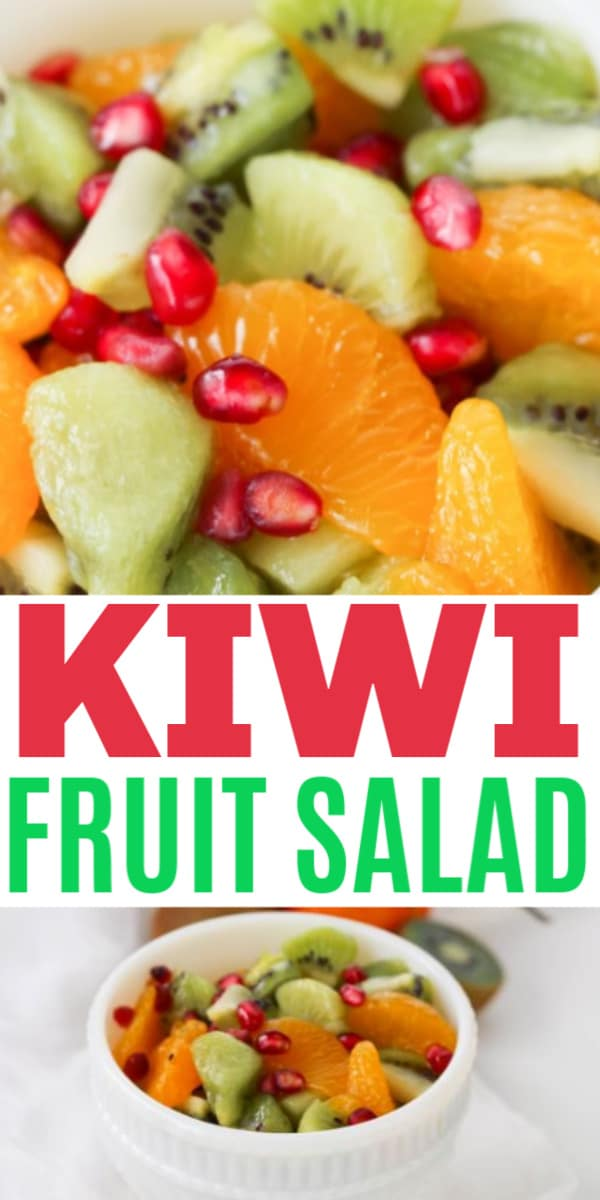 a collage of Kiwi Fruit Salad in a white bowl with halved kiwis in the background with title text reading Kiwi Fruit Salad