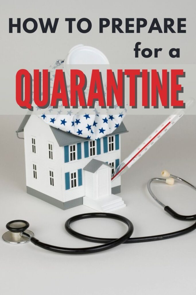 a stethoscope, thermometer, model house, ice pack, on a white background with title text reading How To Prepare for a Quarantine