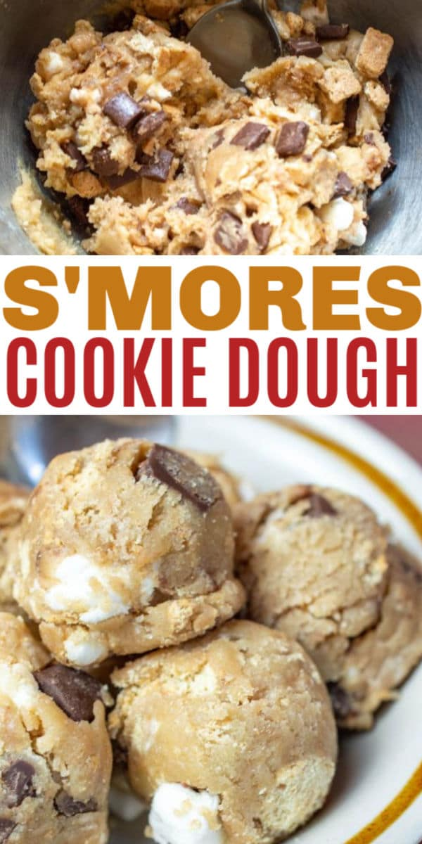 a collage of S'mores cookie dough in a mixing bowl and stacked on a white plate on a brown table with title text reading S'mores Cookie Dough