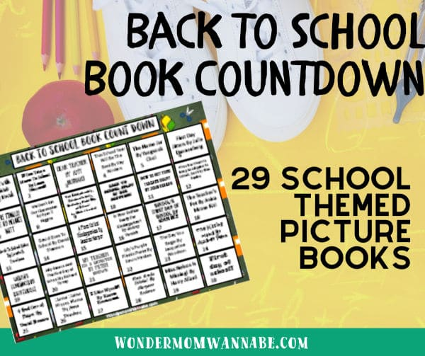 a printable calendar with book titles on it with pencils, a shoe and a ball in the yellow background with title text reading Back to school book countdown 29 School Themed Picture Books