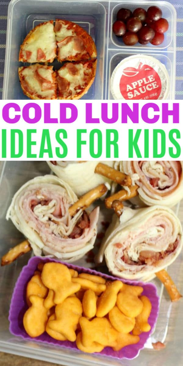 a collage of different Cold lunch ideas for kids with title text reading Cold Lunch Ideas For Kids