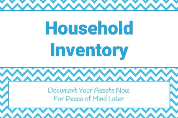 white and blue chevron graphics with text reading Household Inventory Document Your Assets Now for Peace of Mind Later