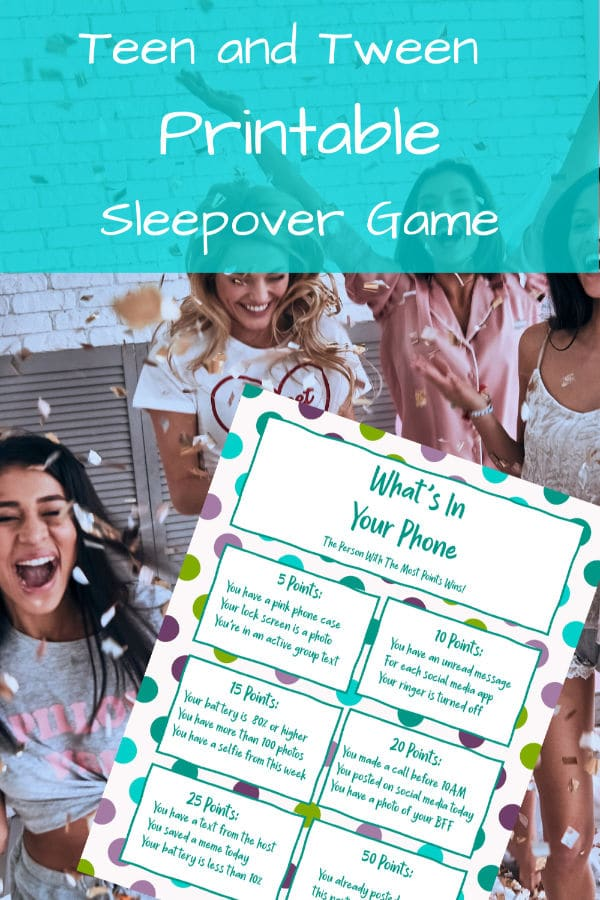 This printable What's In Your Phone Game is perfect for your daughter's tween or teen sleepovers & slumber parties. An easy game they'll love. #printables #teengames #slumberparties via @wondermomwannab