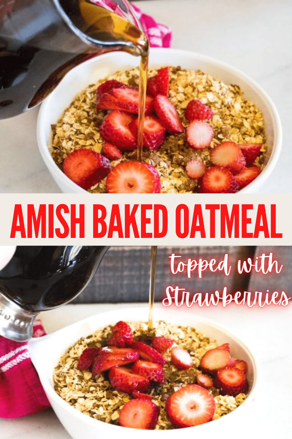 Amish Baked Oatmeal Topped with Strawberries is a delicious recipe for breakfast or brunch. It also only has 5 ingredients and is very simple to make. #oatmeal #amishrecipe #breakfast #strawberries via @wondermomwannab