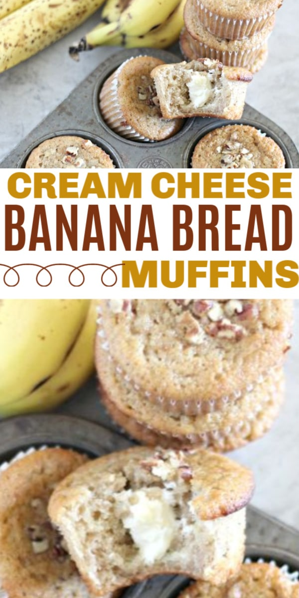 Cream Cheese Filled Banana Bread Muffins in two muffin tins next to some bananas with title text reading Cream Cheese Banana Bread Muffins