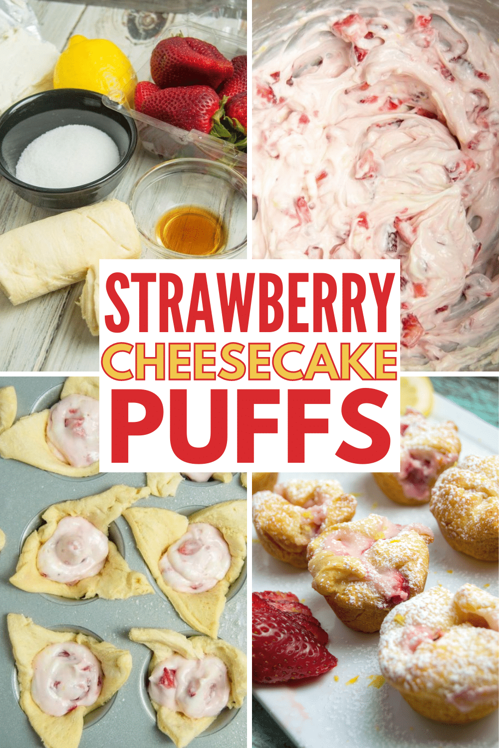 Strawberry Cheesecake Puffs are simple to make with croissant dough and fresh strawberries. These delicious puffs are a delightful dessert. #cheesecake #strawberries #dessert via @wondermomwannab