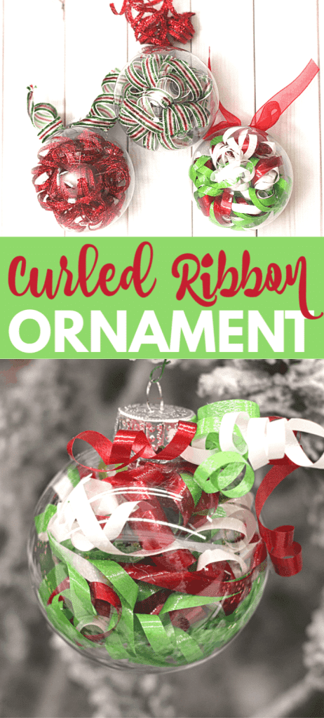a collage of a clear ornament filled with curled ribbon with a red ribbon curl on the top hanging from a Christmas tree or on a white wood background with title text reading Curled Ribbon Ornament