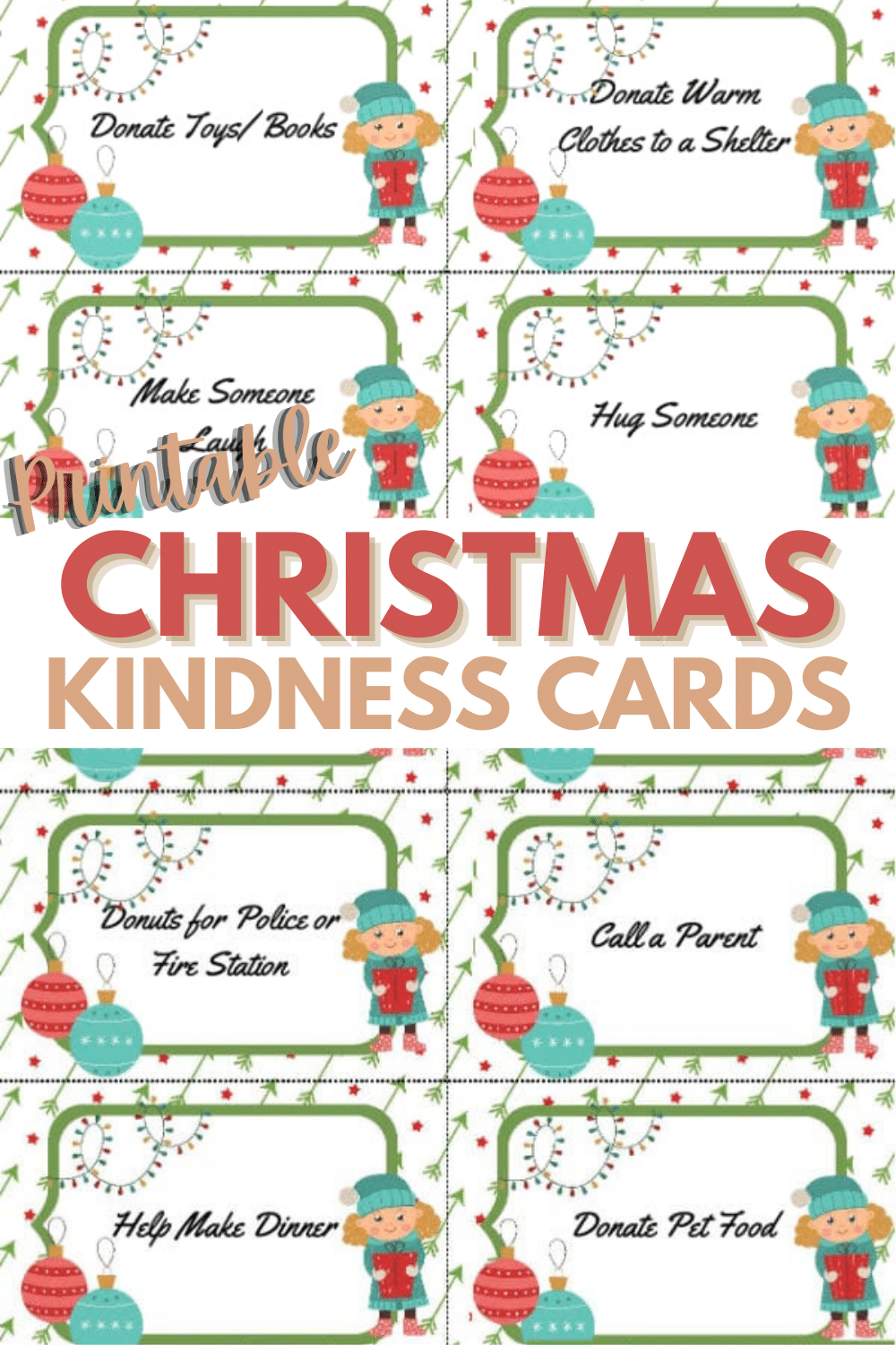 This set of printable Christmas kindness cards has four pages of acts of kindness that are perfect for your family to do this holiday season. #printables #randomactsofkindness #Christmas via @wondermomwannab