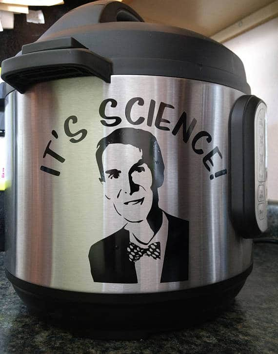 It's Science vinyl decal for the instant pot