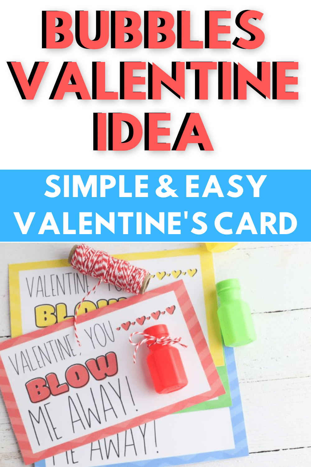 Looking for a super cute non-candy idea for Valentine's Day? This Bubble Valentine (Free Printable) is certain to be hit! #valentinesday #freeprintable #bubbles #noncandy #valentine via @wondermomwannab