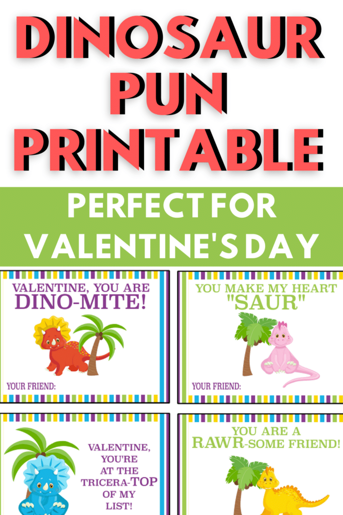 Free Printable Dinosaur Valentine Cards with title text reading Dinosaur Pun Printable Perfect For Valentine's Day