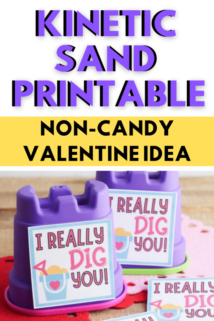 Kinetic sand Valentine printables on pink and red mats on a brown table with title text reading KINETIC SAND VALENTINE PRINTABLE Non-Candy Valentine Idea
