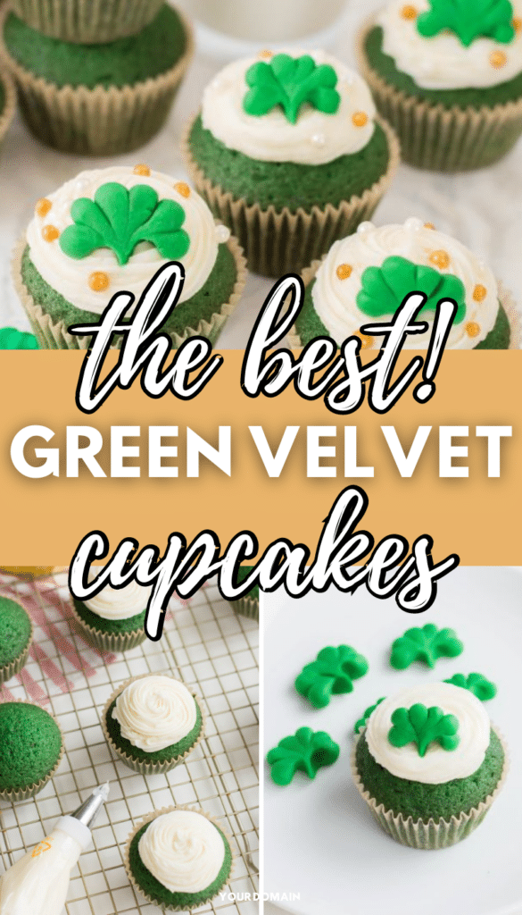 a collage of Homemade Green Velvet Cupcakes decorated for St. Patrick's Day next to shamrocks and a glass of milk on a white background with title text reading the best green velvet cupcakes