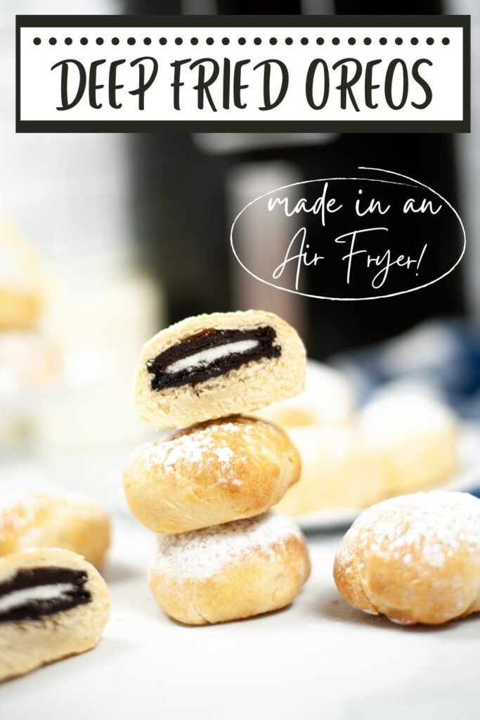 deep fried oreos with an air fryer in the background with title text reading Deep Fried Oreos made in an Air Fryer