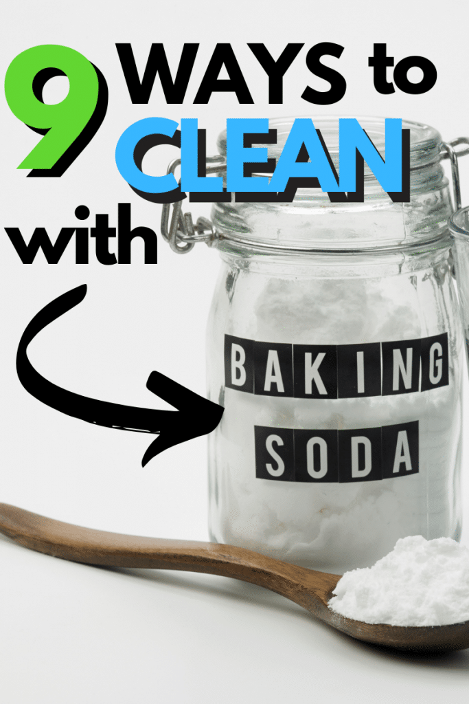 a glass jar labeled baking soda next to more baking soda on a wooden spoon with title text reading 9 Ways to Clean with Baking Soda