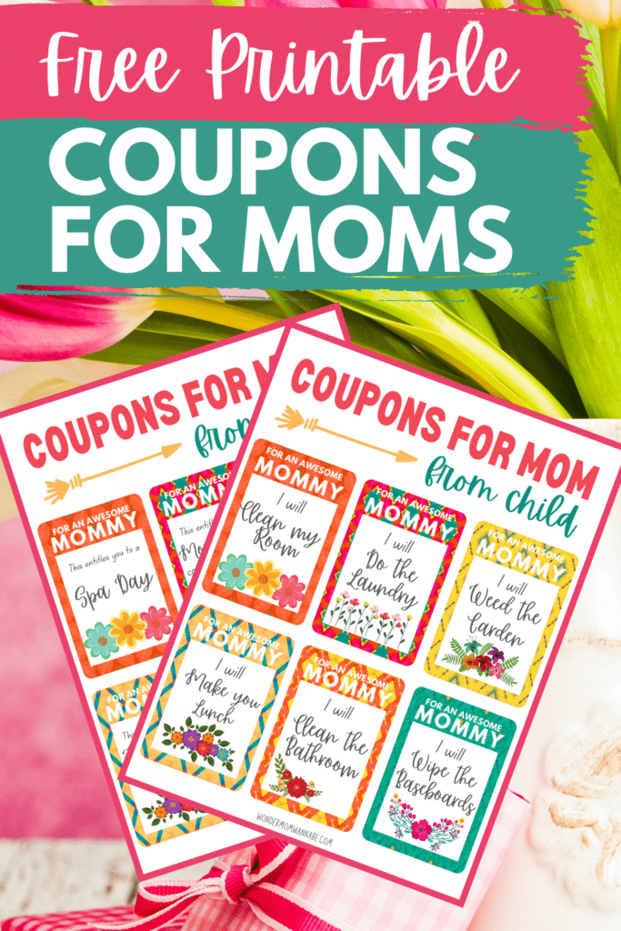 printable coupons for mom with pink gifts and flowers in the background with title text reading Free Printable Coupons for Mom