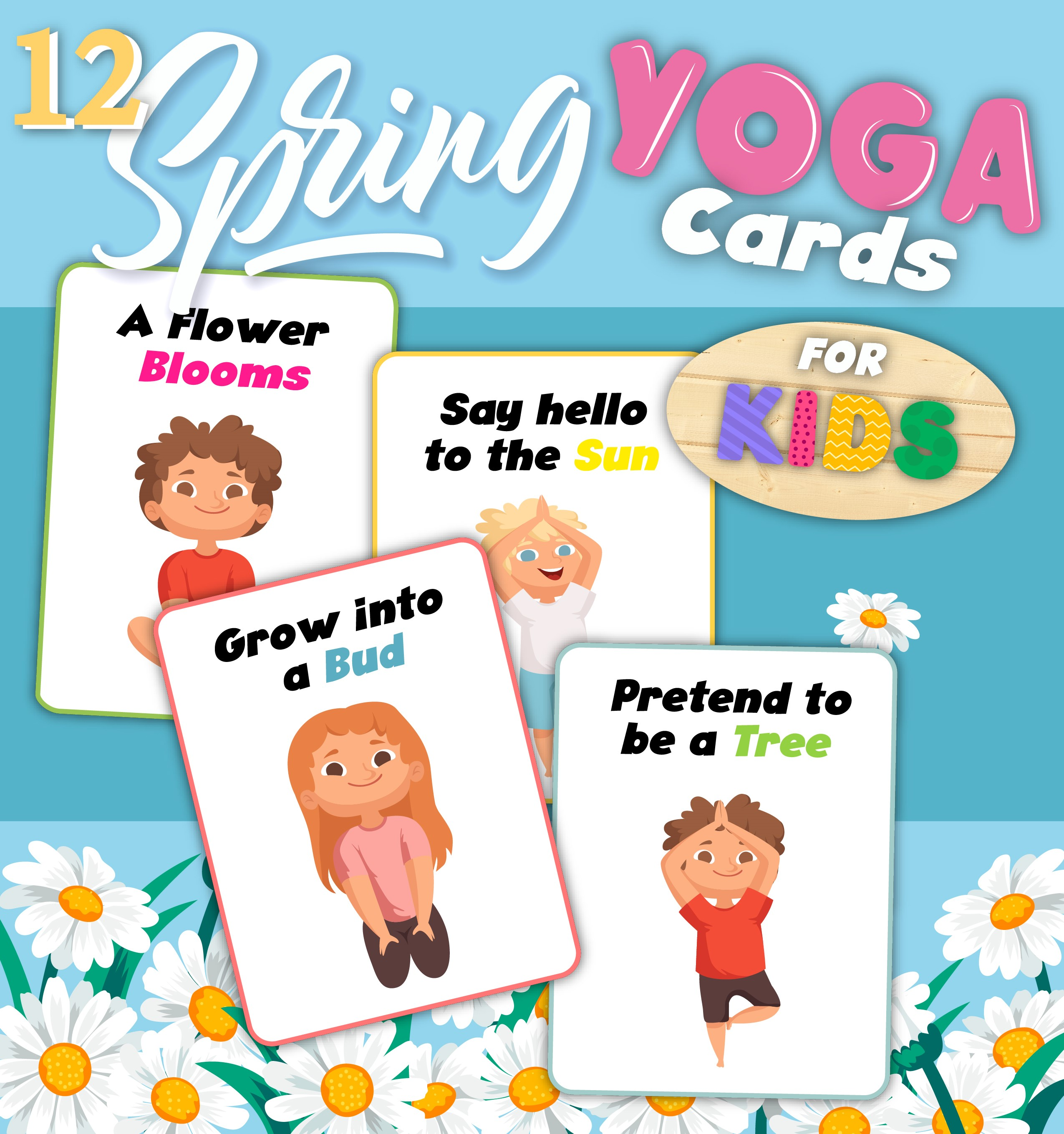 printable yoga cards for kids on a blue background with flowers with title text reading 12 Spring Yoga Cards for kids