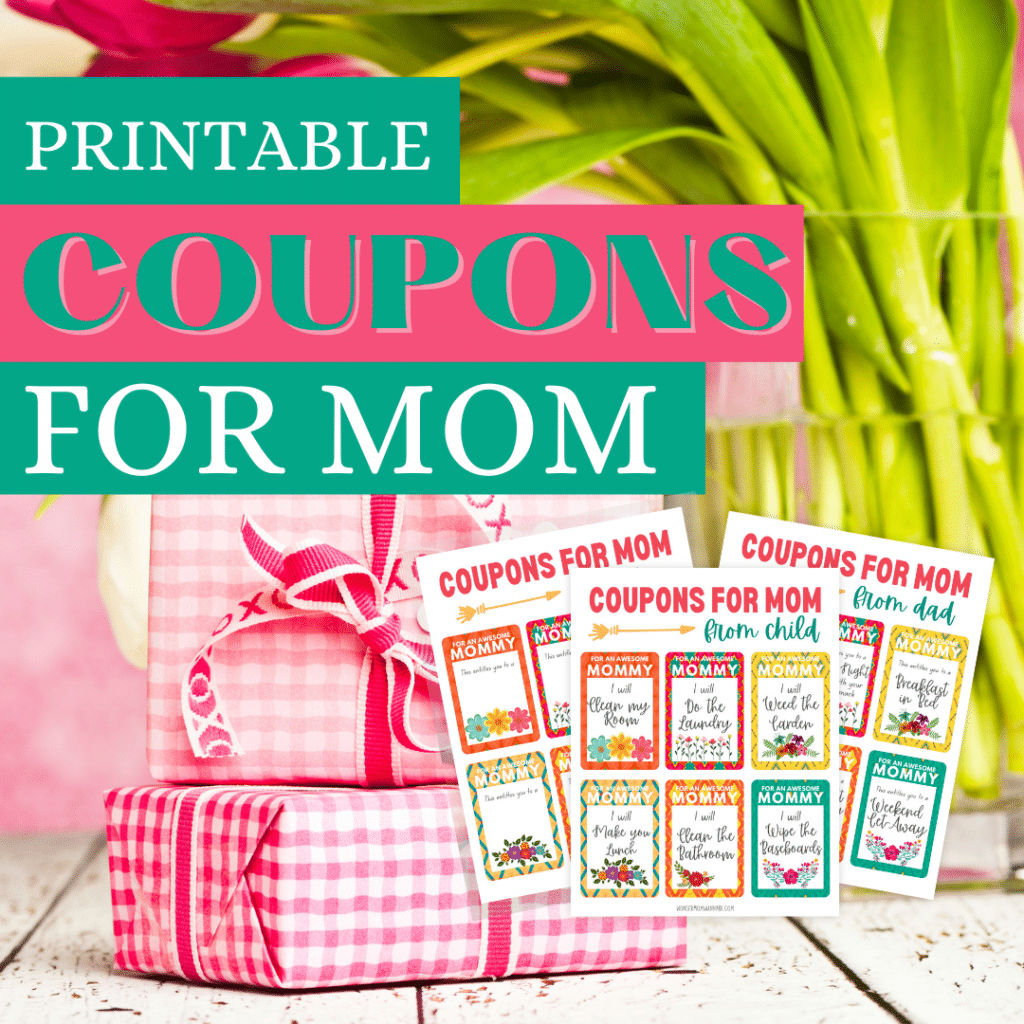 printable coupons for mom with pink gifts and flowers in the background with title text reading Printable Coupons for Mom