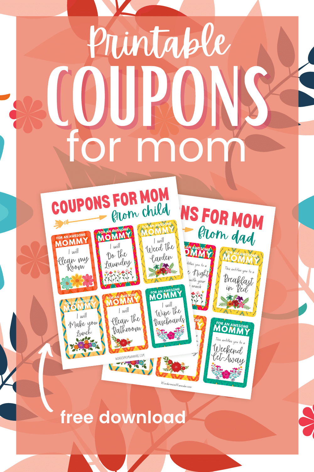 These printable coupons for mom make a great last-minute gift for Mother's Day or mom's birthday. Includes blank and pre-filled coupons! #mothersday #giftsformom #freeprintable #couponsformom via @wondermomwannab