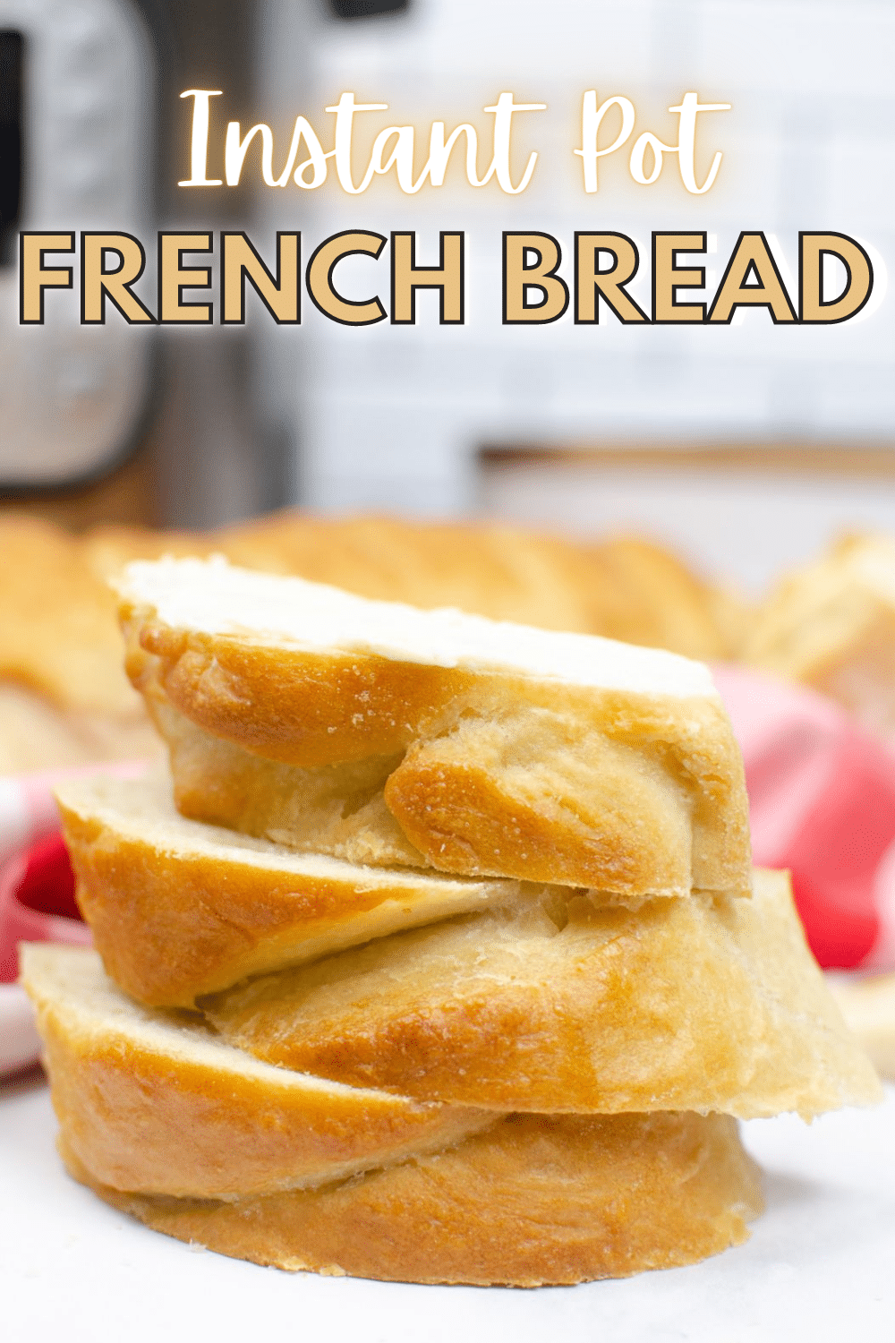 Instant Pot French Bread is crusty on the outside and soft and chewy in the center. It makes a perfect side dish for so many meals! #instantpot #pressurecooker #frenchbread #recipe via @wondermomwannab