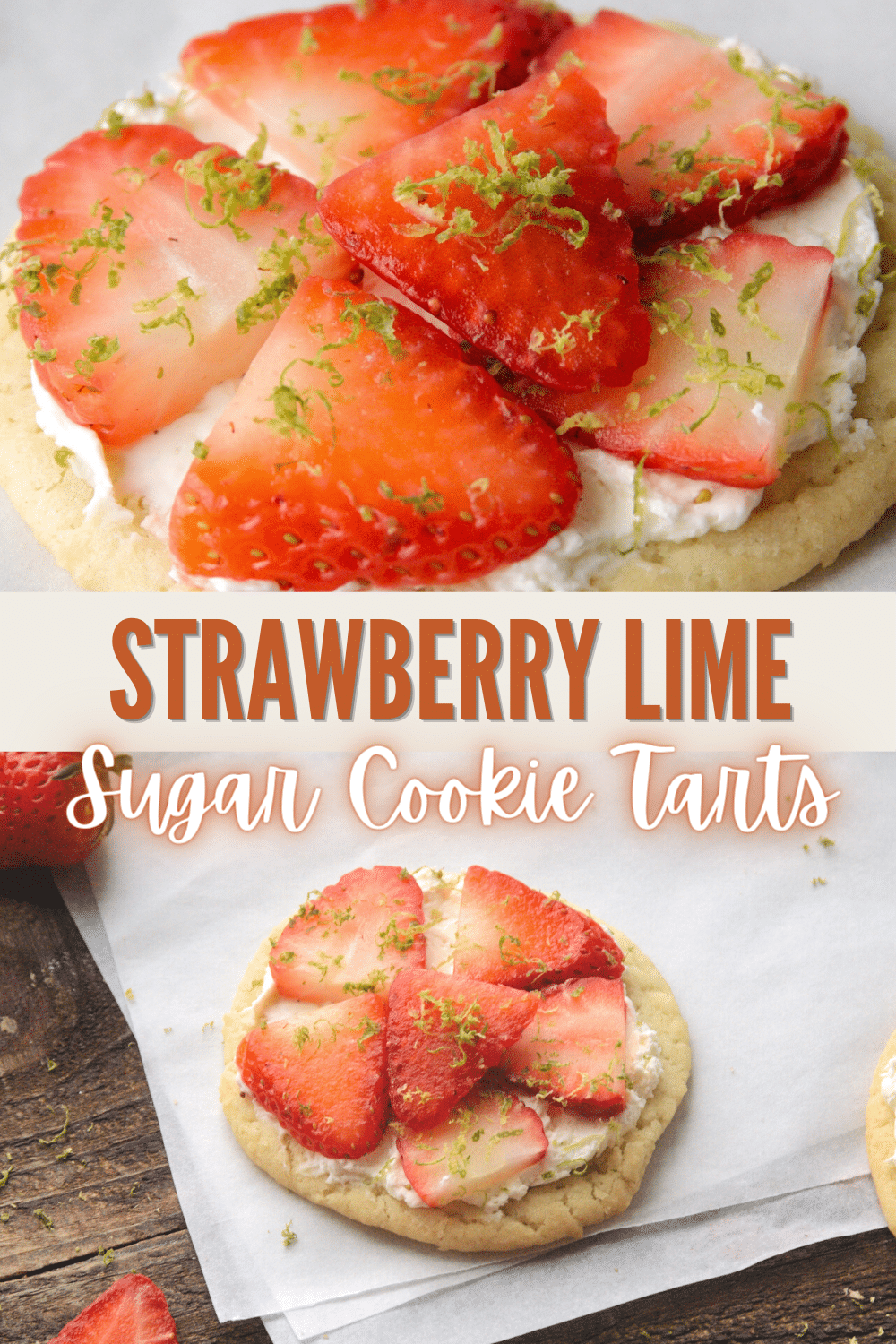 These Strawberry Lime Sugar Cookie Tarts are one of the best sugar cookie recipes. The sweetness of the strawberry with the lime is the best! #strawberry #lime #cookietarts #sugarcookie #recipe via @wondermomwannab