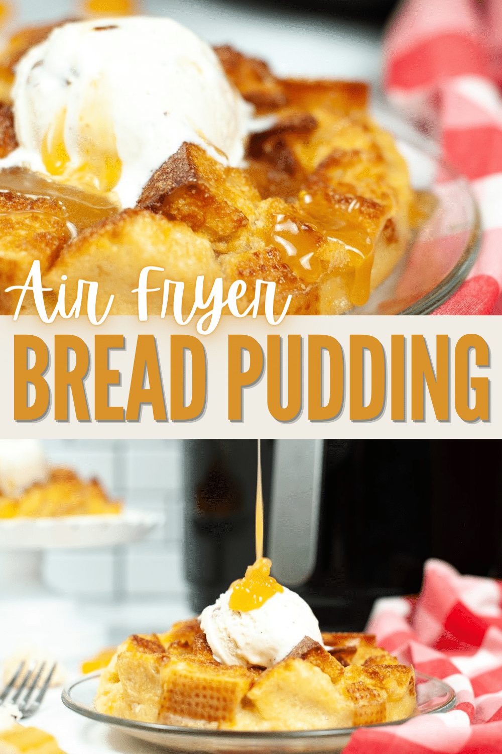 Air Fryer Bread Pudding is going to be your new favorite treat. When it comes to a fast and easy dessert, homemade bread pudding is the best. #airfryer #breadpudding #dessert #homemade #recipe via @wondermomwannab