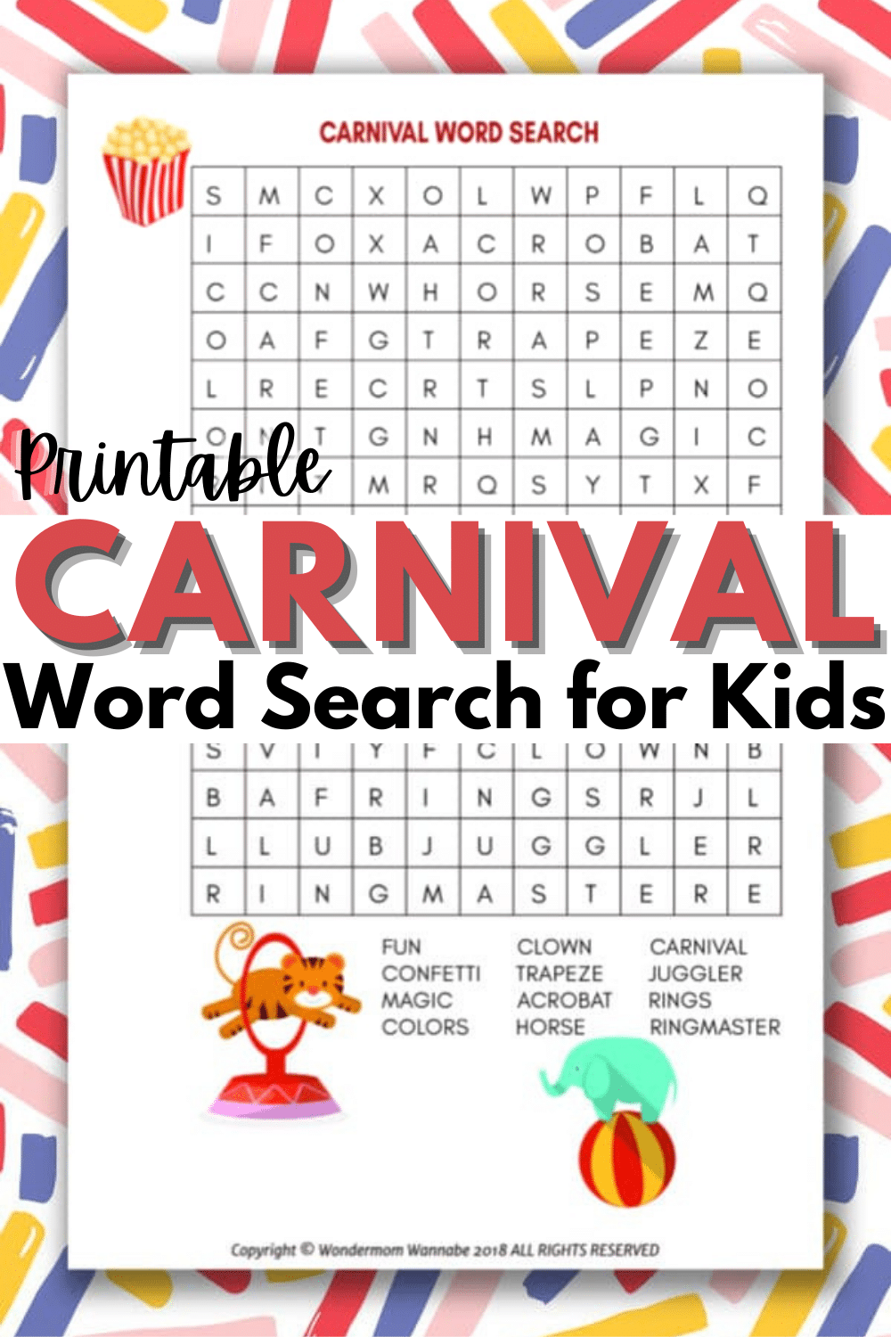 A fun carnival word search for kids is the perfect printable kids activity for any carnival themed party, celebration or event you may be throwing. #carnival #wordsearch #printables via @wondermomwannab