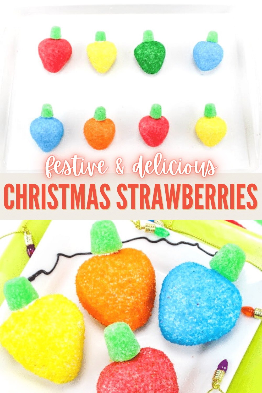 These Christmas Strawberries are chocolate covered strawberries disguised as adorable Christmas lights! Yummy and decorative! #ChristmasTreats #funfood #strawberries via @wondermomwannab